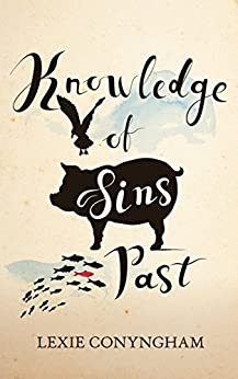 Knowledge of Sins Past (Murray of Letho Book 2) by [Conyngham, Lexie]