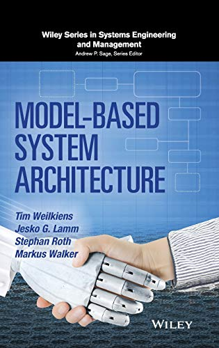 Model-Based System Architecture (Wiley Series in Systems Engineering and Management)