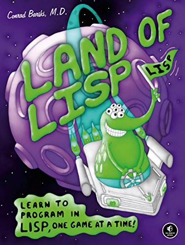 Land of Lisp: Learn to Program in Lisp, One Game at a Time! (English Edition) Advanced Technology Video