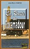 La route de Rocamadour