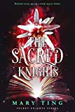 The Sacred Knights: Volume 3