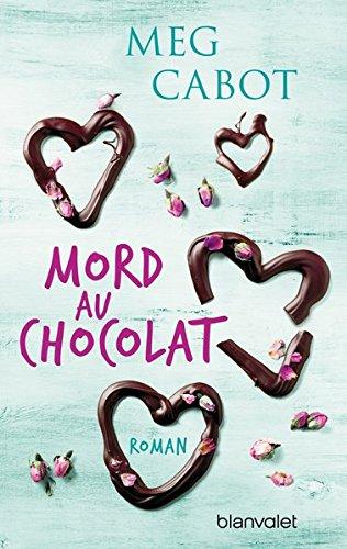 Cabot, Meg: Mord au chocolat