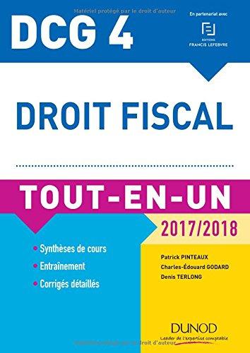 DCG 4 - Droit fiscal 2017/2018 - 11e éd. - Tout-en-Un