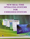 New Real-Time operating Systems for Embedded Systems