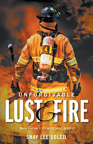 Book cover image for Unforgivable Lust & Fire: Book 1 of the Unforgivable Series