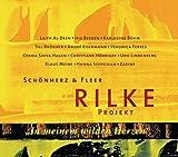 Rilke Projekt. In meinem wilden Herzen