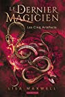 Le Dernier Magicien, tome 2 : Les Cinq Artéfacts par Maxwell