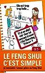 Le Feng Shui c'est simple, N�5: je re...