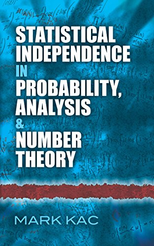 Statistical Independence in Probability, Analysis and Number Theory (Dover Books on Mathematics) (English Edition)
