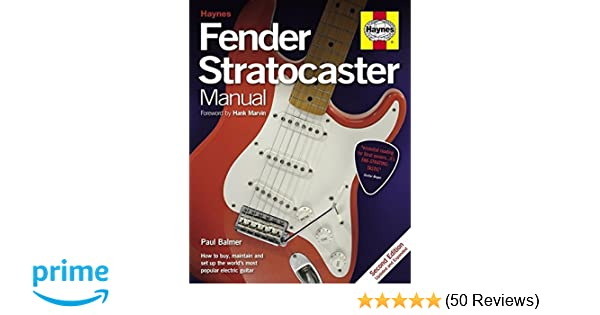 fender stratocaster manual how to buy maintain and set up the rh amazon co uk 1961 Fender Stratocaster Fender Stratocaster Manual PDF