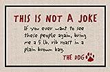 Alta algodón no un joke-the perro interior/al aire libre Felpudo..