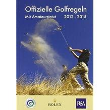 Offizielle Golfregeln 2012-2015
