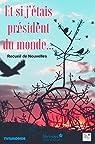 Et si j'étais président du monde... par Abouet