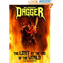 Dagger - The Light at the End of the World - A Dark Fantasy Adventure - NOW 0.00 !