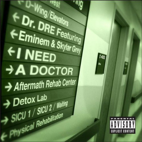 I Need A Doctor (Explicit Vers...