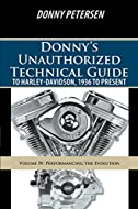 Do you want to make your Harley-Davidson run faster? Author Donny Petersen, with more than forty years of experience working on and designing Harleys, shows you how to make anything from mild to wild enhancements to your bike. He progresses from inex...
