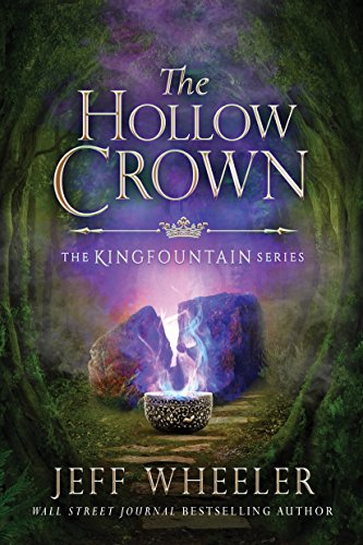The Hollow Crown (Kingfountain Book 4) (English Edition) por Jeff Wheeler