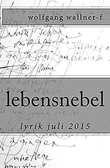 lebensnebel: lyrik juli 2015