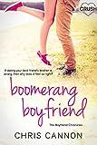 Boomerang Boyfriend (Boyfriend Chronicles)