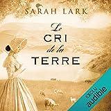 Le cri de la terre: Trilogie Sarah Lark 3