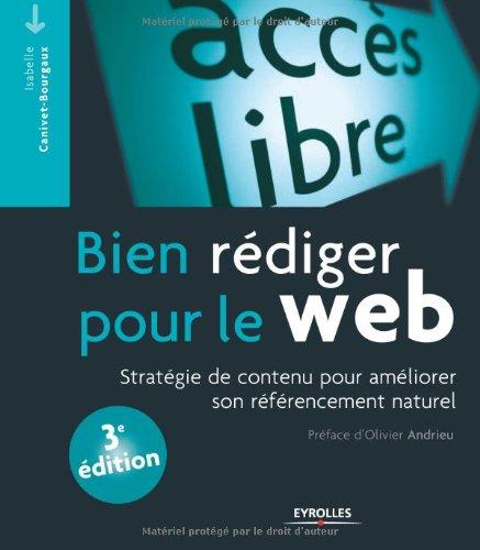 Bien rdiger pour le web : Stratgie de contenu pour amliorer son rfrencement naturel
