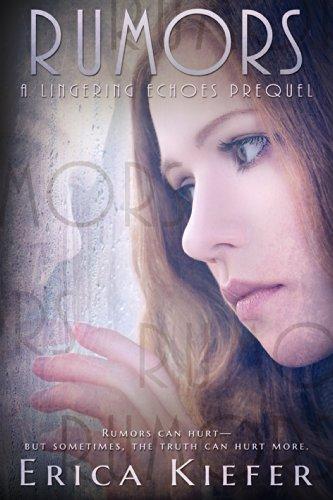 Rumors: A Lingering Echoes Novel por Erica Kiefer