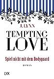 Tempting Love - Spiel nicht mit dem Bodyguard (Gamble Brothers, Band 3)