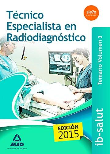 Técnico Especialista en Radiodiagnóstico del Servicio de Salud de Las Illes Balears (Ib-Salut). Temario: 3