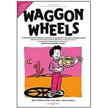 Waggon Wheels - Va/Po