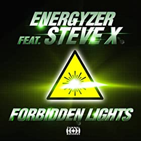 Energyzer feat. Steve X-Forbidden Lights