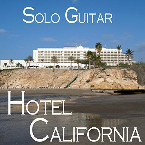 Solo Guitar Hotel California Shamrock Hotel