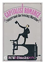 A Capitalist Romance: Singer and the Sewing Machine