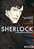 Sherlock - épisode 02, Le banquier aveugle (2)
