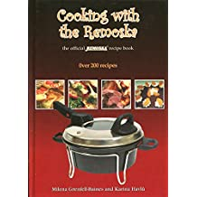 Cooking with the Remoska: More Than 250 Recipes for Use with the Remoska Multipurpose Mini Oven