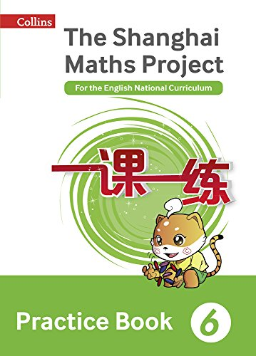 The Shanghai Maths Project Practice Book Year 6: For the English National Curriculum (Shanghai Maths)