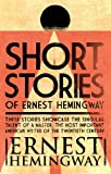 Image de Short Stories of Ernest Hemingway (English Edition)