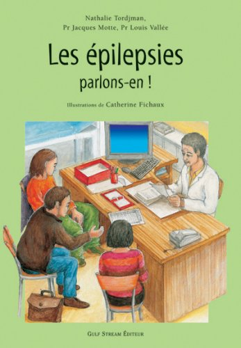Les Epilepsies - parlons-en ! par Nathalie Tordjman