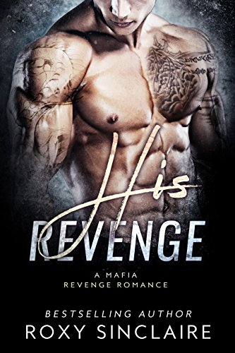 his-revenge-a-mafia-revenge-romance-omerta-series-book-4-english-edition
