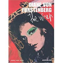 Diane von Furstenberg: The Wrap by Andre Leon Talley (2003-08-13)