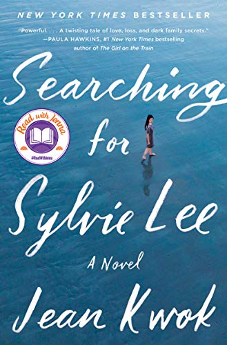 Searching for Sylvie Lee: A Novel (English Edition) eBook: Kwok ...