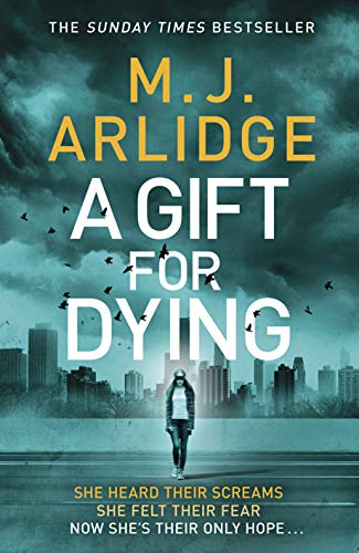 A Gift for Dying by [Arlidge, M. J.]