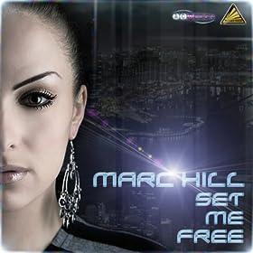 Marc Hill-Set Me Free