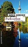 Image of Parkverbot: Palzkis 14. Fall (Kriminalromane im GMEINER-Verlag) (Hauptkommissar Palzki)