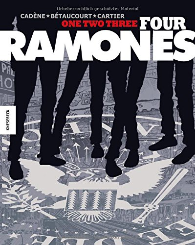 One, Two, Three, Four, Ramones!: Die Kultband als Graphic Novel! - Partnerlink