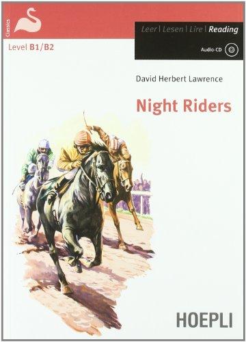 Night riders. Con CD-Audio (Letture in lingua)