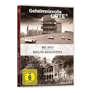 Geheimnisvolle Orte Vol.3: Die Avus - Beelitz-Heilstätten