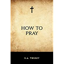 How to Pray (English Edition)