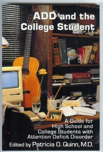 ADD and the College Student: A Guide for High School and College Students With Attention Deficit Disorder (1994-01-30) par unknown