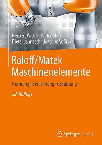 Roloff/Matek Maschinenelemente: Normung, Berechnung, Gestaltung