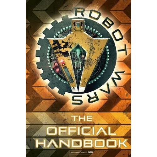 Robot Wars: The Official Handbook (Robot Wars)